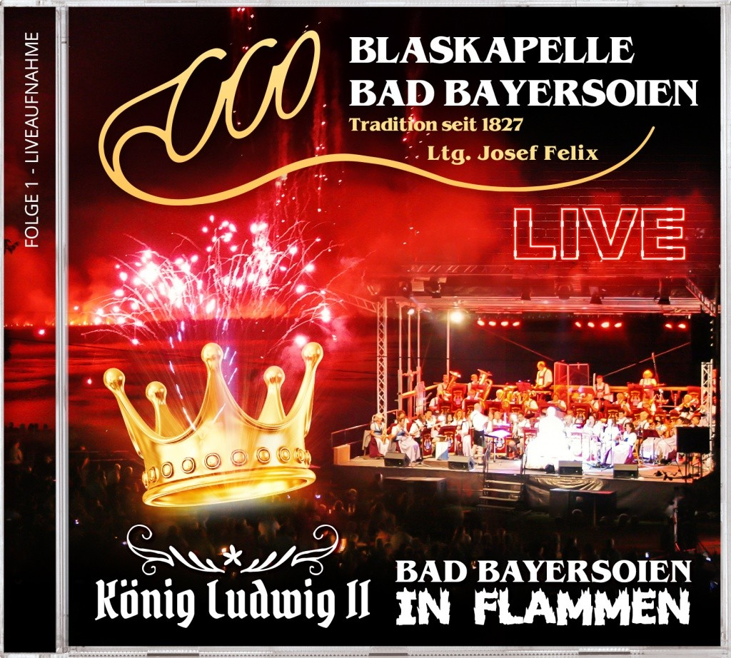 Live CD Bad Bayersoien in Flammen