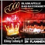 Live CD Bad Bayersoien in Flammen
